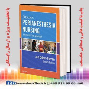 کتاب Drain's PeriAnesthesia Nursing, 7th Edition