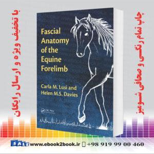 خرید کتاب Fascial Anatomy of the Equine Forelimb