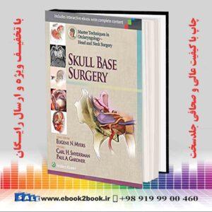 کتاب تکنیک های کارشناسی ارشد در گوش و حلق و بينی- جراحی سر و گردن