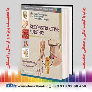 کتاب تکنیک های کارشناسی ارشد در گوش و حلق و بینی - جراحی سر و گردن