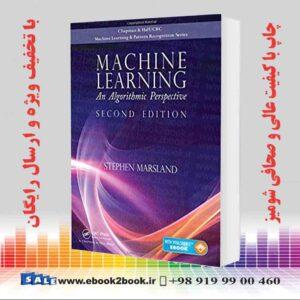 کتاب یادگیری ماشین: یک چشم انداز الگوریتمی ، چاپ دوم