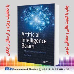 کتاب مبانی هوش مصنوعی: مقدمه غیر فنی ، چاپ اول