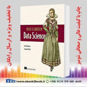 کتاب ایجاد یک شغل در علوم داده ، چاپ اول