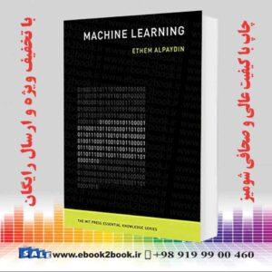 خرید کتاب Machine Learning: The New AI