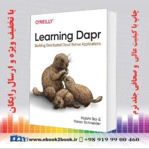 کتاب Learning Dapr: Building Distributed Cloud Native Applications