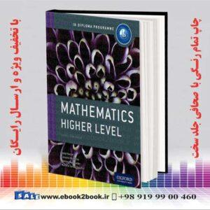 خرید کتاب IB Mathematics Higher Level Course Book: Oxford IB Diploma Program