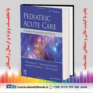 کتاب مراقبت حاد اطفال ، چاپ دوم