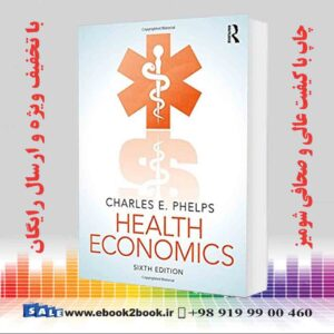 کتاب اقتصاد بهداشت، چاپ ششم