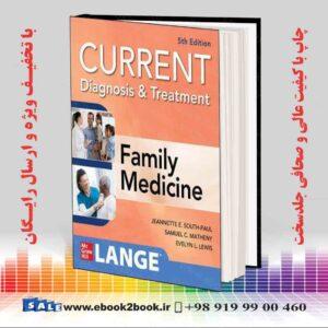 کتاب تشخیص و درمان فعلی در پزشکی خانوادگی ، چاپ پنجم