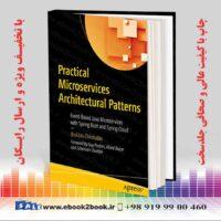 کتاب Practical Microservices Architectural Patterns