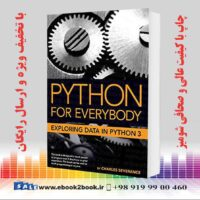 خرید کتاب Python for Everybody Exploring Data in Python 3
