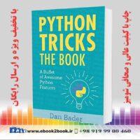 کتاب Python Tricks: A Buffet of Awesome Python Features