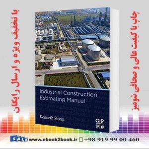 خرید کتاب Industrial Construction Estimating Manual