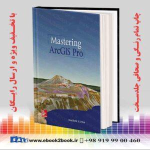 خرید کتاب Mastering ArcGIS Pro, 1st Edition