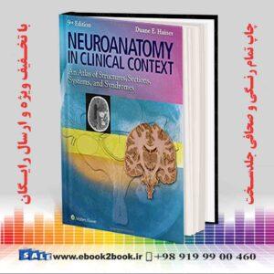خرید کتاب Neuroanatomy in Clinical Context, 9th Edition