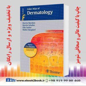 خرید کتاب Color Atlas of Dermatology (Thieme Flexibooks)