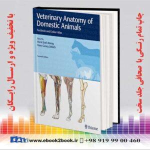 خرید کتاب کونیگ آناتومی دامپزشکی حیوانات اهلی: کتاب درسی و اطلس رنگی