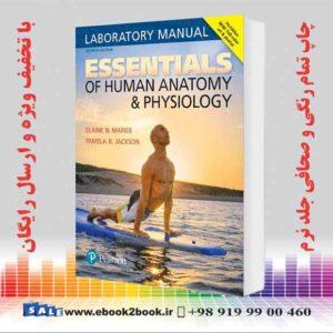 خرید کتاب Essentials of Human Anatomy & Physiology Laboratory Manual 7th Edition