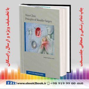 خرید کتاب Mayo Clinic Principles of Shoulder Surgery