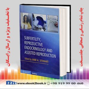 خرید کتاب Subfertility, Reproductive Endocrinology and Assisted Reproduction