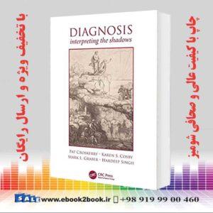 خرید کتاب Diagnosis: Interpreting the Shadows