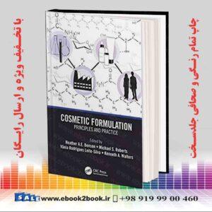 خرید کتاب Cosmetic Formulation: Principles and Practice
