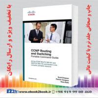 خرید کتاب CCNP Routing and Switching Portable Command Guide