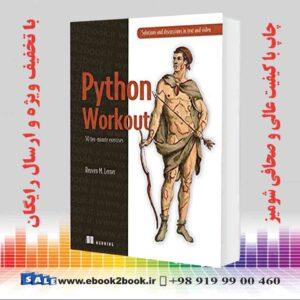 خرید کتاب Python Workout: 50 ten-minute exercises