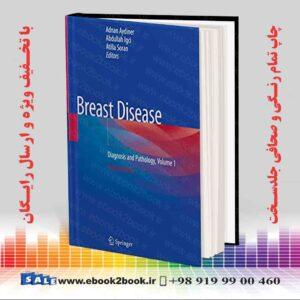 خرید کتاب Breast Disease: Diagnosis and Pathology, Volume 1 2nd Edition