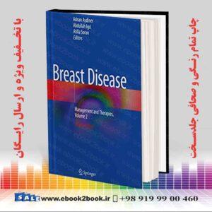 خرید کتاب Breast Disease: Management and Therapies, Volume 2, 2nd Edition