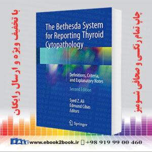 خرید کتاب The Bethesda System for Reporting Thyroid Cytopathology, 2nd Edition