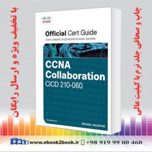 خرید کتاب Ccna Collaboration Cicd 210-060 Official Cert Guide