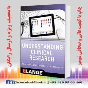 خرید کتاب Understanding Clinical Research, 1st Edition