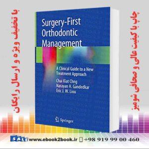 خرید کتاب Surgery-First Orthodontic Managemen