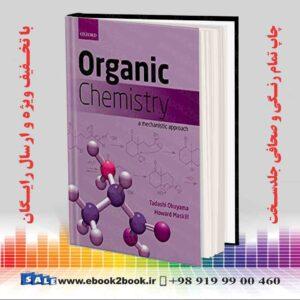 خرید کتاب Organic Chemistry: A Mechanistic Approach