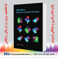 خرید کتاب MATLAB for Brain and Cognitive Scientists