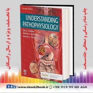 خرید کتاب Understanding Pathophysiology, 7th Edition