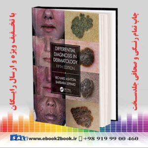 خرید کتاب Differential Diagnosis in Dermatology, 5th Edition