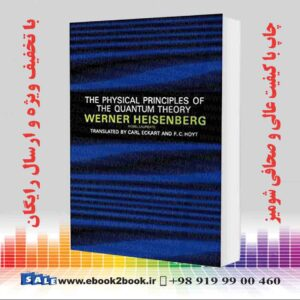 خرید کتاب The Physical Principles of the Quantum Theory