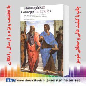 خرید کتاب Philosophical Concepts in Physics