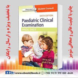 خرید کتاب Paediatric Clinical Examination Made Easy, 6th Edition