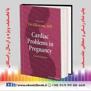 خرید کتاب Cardiac Problems in Pregnancy, 4th Edition