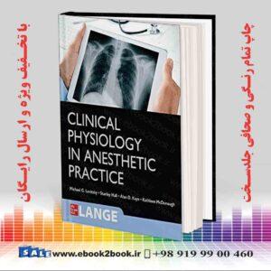 خرید کتاب Clinical Physiology in Anesthetic Practice