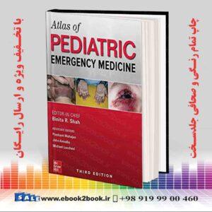 خرید کتاب Atlas of Pediatric Emergency Medicine, 3rd Edition