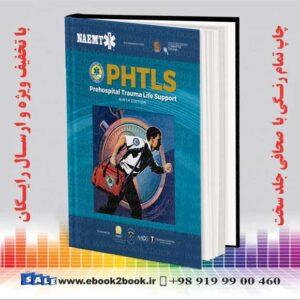 خرید کتاب PHTLS: Prehospital Trauma Life Support 9th Edition