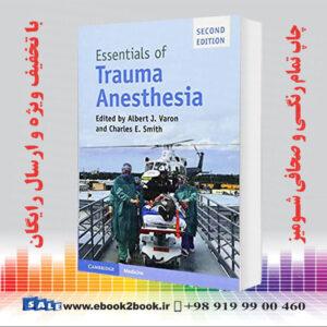 خرید کتاب Essentials of Trauma Anesthesia, 2nd Edition