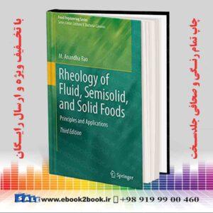 خرید کتاب Rheology of Fluid, Semisolid, and Solid Foods, 3rd Edition