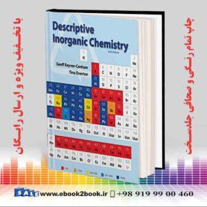 خرید کتاب Descriptive Inorganic Chemistry, Sixth Edition