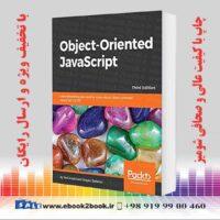 خرید کتاب Object-Oriented JavaScript, 3rd Edition