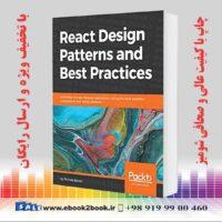خرید کتاب React Design Patterns and Best Practices